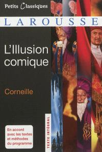 L'illusion comique : comédie