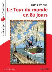 Le tour du monde en 80 jours : extraits choisis