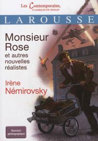 Monsieur Rose : et autres nouvelles réalistes