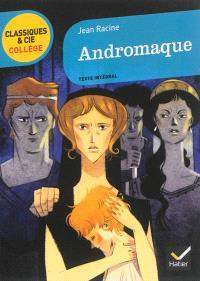 Andromaque, 1667 : texte intégral
