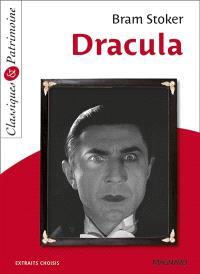 Dracula : extraits choisis