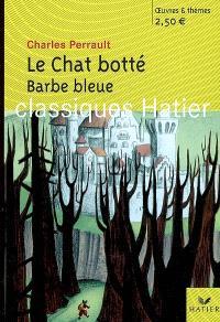 Le chat botté; Barbe bleue