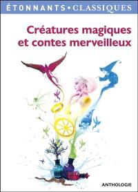 Créatures magiques et contes merveilleux