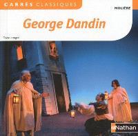 George Dandin ou Le mari confondu : comédie, 1668 : texte intégral