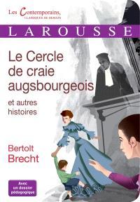 Le cercle de craie augsbourgeois : et autres histoires