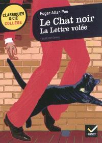 Le chat noir (1843); La lettre volée (1844)