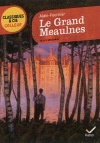 Le grand Meaulnes (1913) : texte intégral