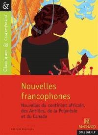Nouvelles francophones : nouvelles du continent africain, de La Réunion et du Canada