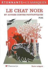 Le chat noir : et autres contes fantastiques