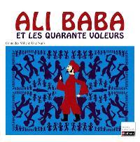 Ali Baba et les quarante voleurs : conte extrait des Mille et une nuits, 1704-1717 : texte intégral