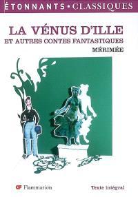 La Vénus d'Ille : et autres contes fantastiques