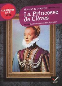 La princesse de Clèves (1678); Suivi de La princesse de Montpensier (1662) : texte intégral