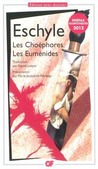 Les Choéphores; Les Euménides