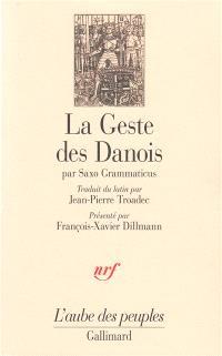 La geste des Danois : gesta danorum, livres I-IX = Gesta Danorum : livres I-IX