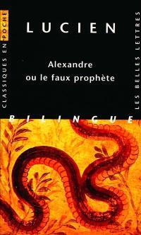 Alexandre ou Le faux prophète