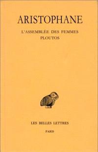 Comédies. Volume 5, L'assemblée des femmes; Ploutos