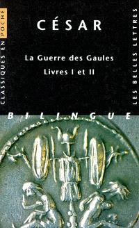 La guerre des Gaules : livres I et II