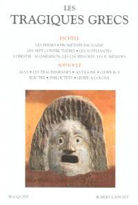 Les tragiques grecs. Volume 1, Eschyle, Sophocle