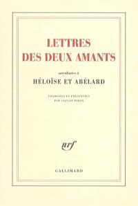 Lettres des deux amants : attribuées à Héloïse et Abélard