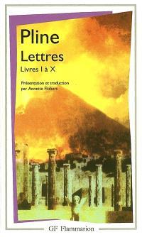 Lettres : livres I à X