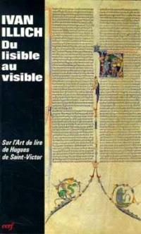 Du lisible au visible, la naissance du texte : un commentaire du Didascalicon de Hugues de Saint-Victor