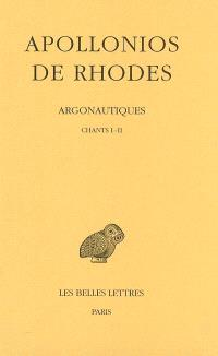 Argonautiques. Volume 1, Chants I-II