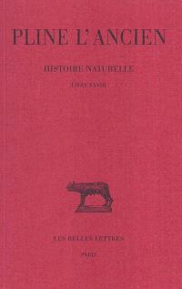 Histoire naturelle. Volume 28, Livre XXVIII