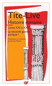 Histoire romaine. Volume 1, Livre XXI à XXV