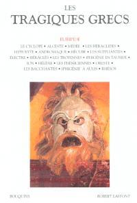 Les tragiques grecs. Volume 2, Euripide