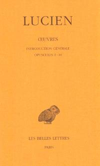 Oeuvres. Volume 1, Opuscules 1-10
