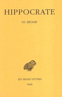 Oeuvres complètes. Volume 6-1, Du régime