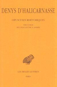 Opuscules rhétoriques. Volume 4, Thucydide *** Seconde lettre à Ammée
