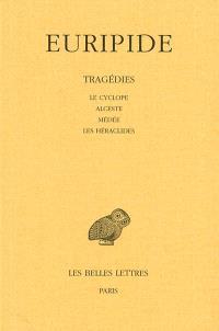 Tragédies. Volume 1, Le cyclope; Alceste; Médée