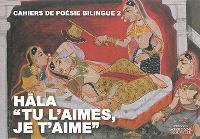 Tu l'aimes, je t'aime : poèmes de l'Inde ancienne