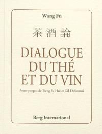 Dialogue du thé et du vin