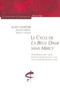Le cycle de La belle dame sans mercy : une anthologie poétique du XVe siècle (BNF MS FR 1131)