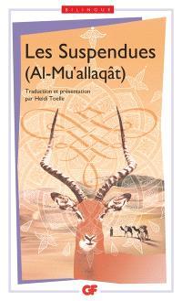 Les suspendues = Al-Mu'allaqât