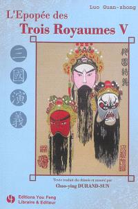 Les trois royaumes. Volume 5