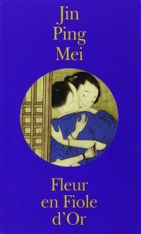 Fleur en Fiole d'or = Jing Ping Mei cihua