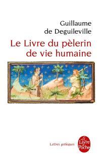 Le livre du pèlerin de vie humaine