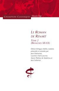 Le roman de Renart. Volume 2, Branches XII-XX