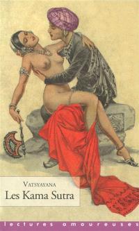Les kama sutra : manuel d'érotologie hindoue