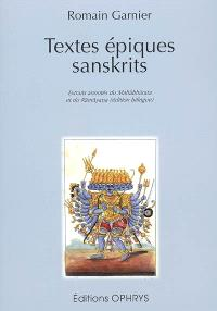 Textes épiques sanskrits : extraits annotés du Mahabharata et du Ramayana