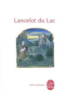 Lancelot du Lac : roman français du XIIIe siècle