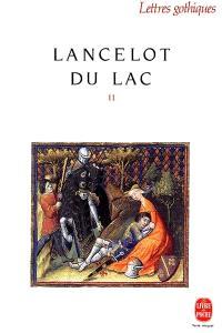 Lancelot du lac : roman français du XIIIe siècle. Volume 2