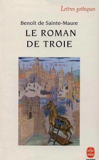 Le roman de Troie : extraits du manuscrit Milan, Bibliothèque ambrosienne, D 55