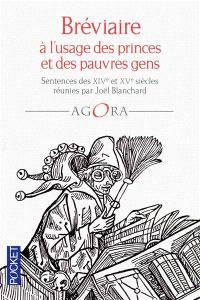 Bréviaire à l'usage des princes et des pauvres gens : sentences des XIVe et XVe siècles
