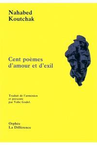 Cent poèmes d'amour et d'exil