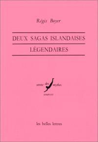 Deux sagas islandaises légendaires