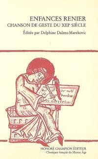 Enfances Renier : chanson de geste du XIIIe siècle